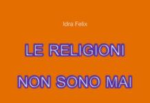 Le religioni non sono mai esistite
